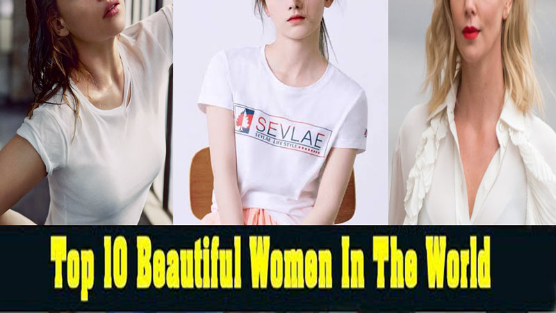 ये है दुनिया की 10 सबसे खूबसूरत महिलाये, कोई बॉलीवुड एक्ट्रेस नहीं टिकती इनके सामने, देखे तस्वीरें